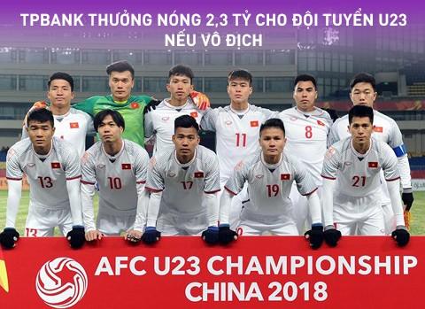 Cập nhật số tiền TPBank tặng ngay cho đội tuyển U23 Việt Nam trước thềm chung kết đã hơn 1,1 tỷ đồng